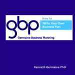 'How to Write Your Own Business Plan' Book (pdf) (Kenneth Germaine PhD)
